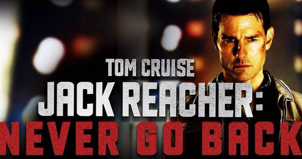 Jack Reacher: Never Go Back - RUS 2D